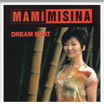 DREAM BOAT MAMI MISINA